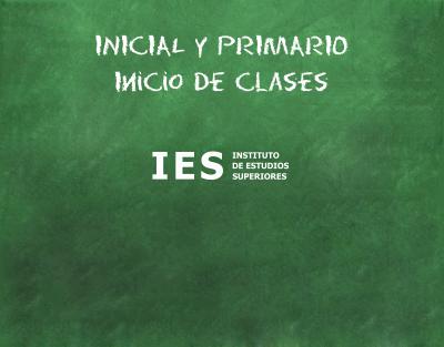 Inicio de clases inicial y primario